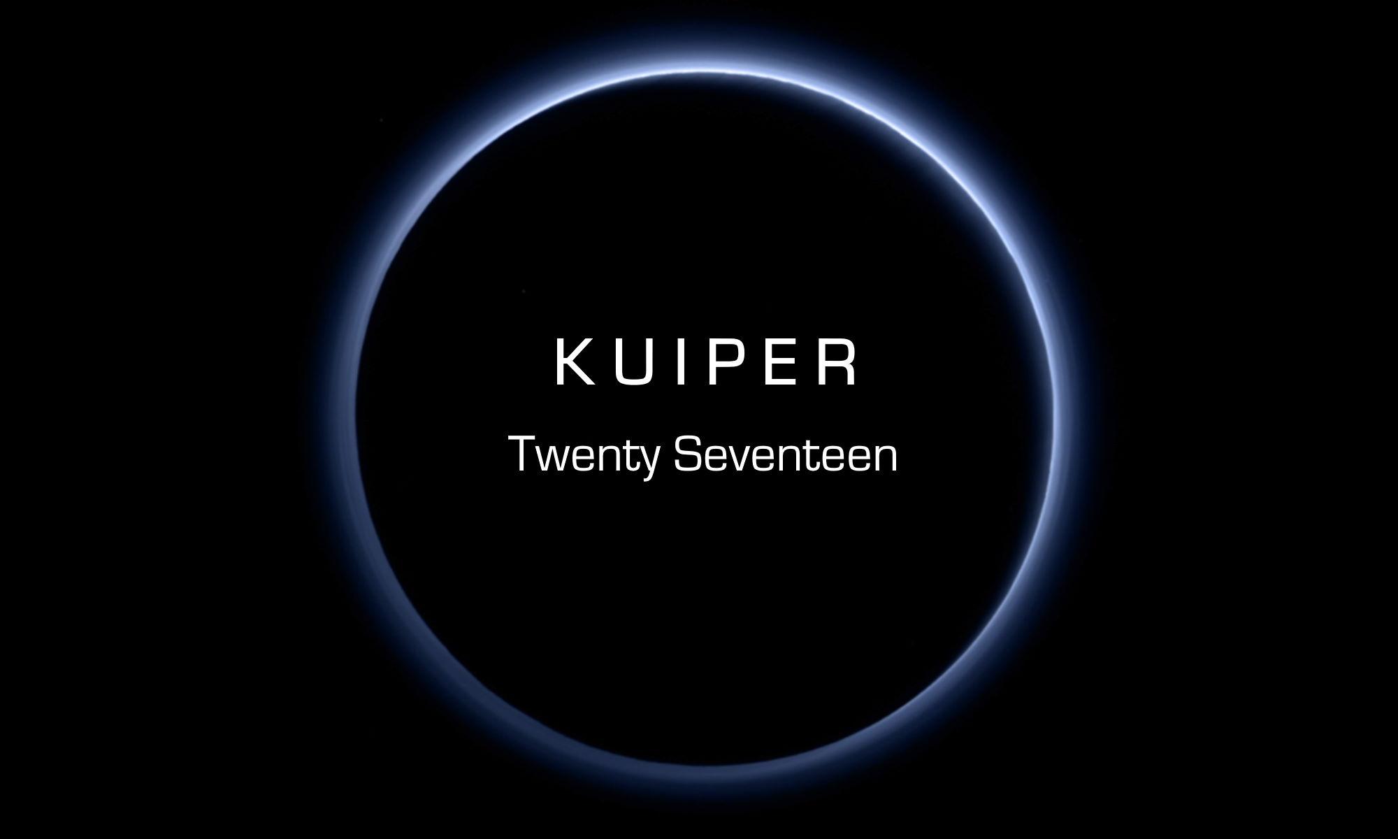 KUIPER Twenty Seventeen