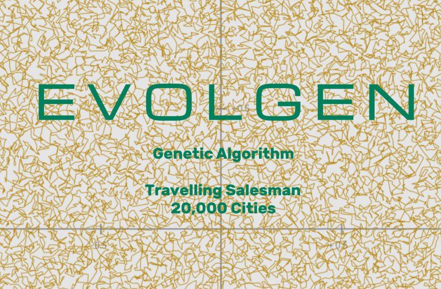 EVOLGEN — Genetic Algorithm — TSP 20,000 Cities
